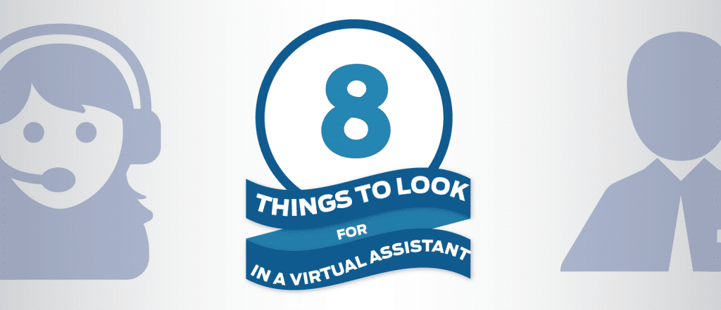 {Infographic} 8 Things to Look for in a Virtual Assistant