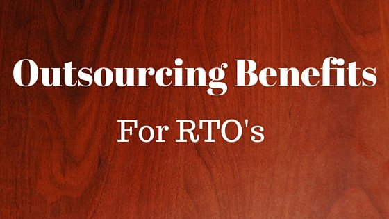 Outsourcing Benefits for Registered Training Organisations