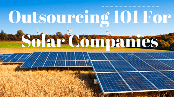 Outsourcing 101 for Australian Solar Companies